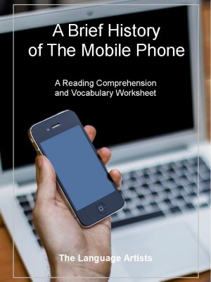 History of Mobile Phone Reading Comprehension and Vocabulary Activity